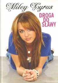 Miley Cyrus - Droga do slawy