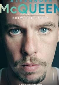 Andrew Wilson - Alexander McQueen. Krew pod skórą