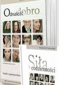 Marzanna Graff-Oszczepalińska - Odnaleźć dobro Kartki z pamiętników