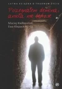 Ewa Klepacka-Gryz - Pożegnałem demona, anioła nie będzie