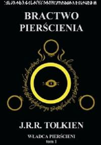 John Ronald Reuel Tolkien - Bractwo Pierścienia