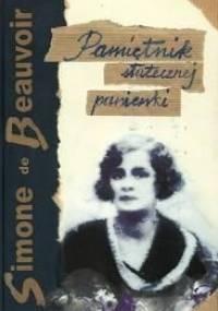 Simone de Beauvoir - Pamiętnik statecznej panienki