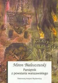 Miron Białoszewski - Pamiętnik z powstania warszawskiego