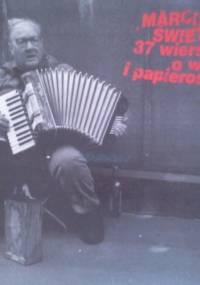 Marcin Świetlicki - 37 wierszy o wódce i papierosach