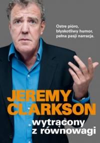 Jeremy Clarkson - Wytrącony z równowagi