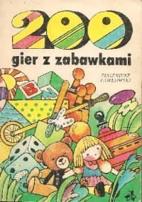 Eugeniusz Pawłowski - 200 gier z zabawkami