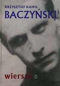 Krzysztof Kamil Baczyński - Wiersze