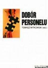Tomasz Witkowski - Dobór personelu
