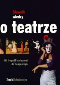 Dariusz Kosiński - Słownik wiedzy o teatrze