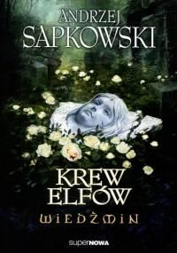 Andrzej Sapkowski - Krew elfów