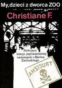 Christiane Felscherinow - My, dzieci z dworca ZOO