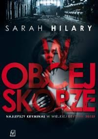 Sarah Hilary - W obcej skórze