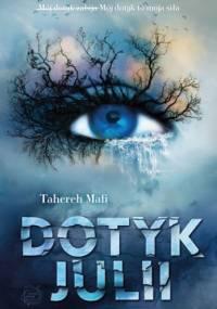 Tahereh Mafi - Dotyk Julii