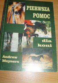Andrew Meyners - Pierwsza pomoc dla koni