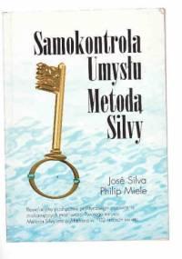 José Silva - Samokontrola Umysłu Metodą Silvy