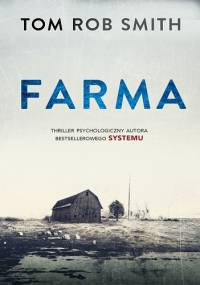 Tom Rob Smith - Farma