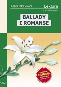 Adam Mickiewicz - Ballady i romanse