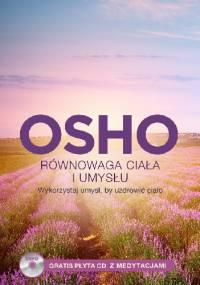 Osho - Równowaga ciała i umysłu + CD