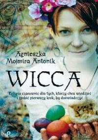 Agnieszka Mojmira Antonik - Wicca