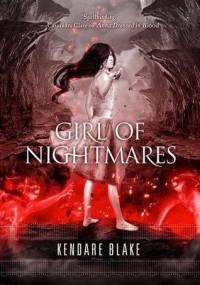 Kendare Blake - Girl of Nightmares