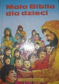 Pat Alexander - Mała Biblia dla dzieci