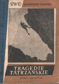 Wawrzyniec Żuławski - Tragedie tatrzańskie