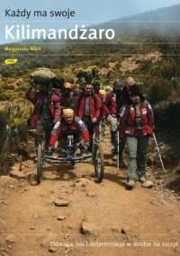 Małgorzata Wach - Każdy ma swoje Kilimandżaro