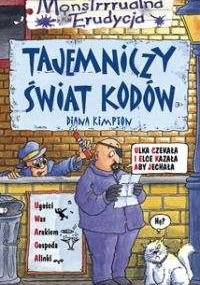 Diana Kimpton - Tajemniczy świat kodów