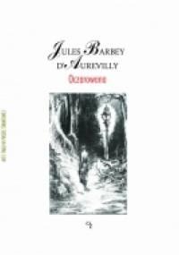 Jules Barbey d'Aurevilly - Oczarowana