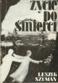 Leszek Szuman - Życie po śmierci