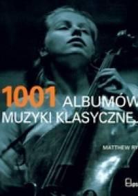 Matthew Rye - 1001 albumów muzyki klasycznej
