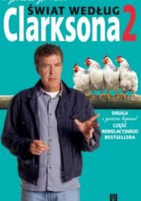 Jeremy Clarkson - I jeszcze jedno... Świat według Clarksona 2