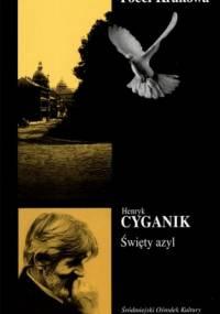 Henryk Cyganik - Święty azyl