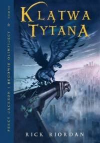 Rick Riordan - Klątwa Tytana