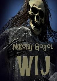 Mikołaj Gogol - Wij