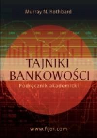 Murray Newton Rothbard - Tajniki bankowości