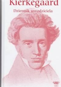 Søren Aabye Kierkegaard - Dziennik uwodziciela
