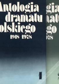 Stanisław Marczak-Oborski - Antologia dramatu polskiego 1918-1978