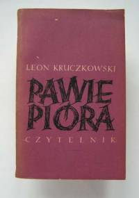 Leon Kruczkowski - Pawie pióra