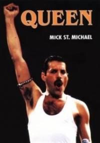 Mick St. Michael - Queen