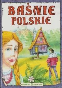 - BAŚNIE POLSKIE