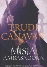 Trudi Canavan - Misja Ambasadora