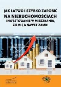 Bartosz Turek - Jak łatwo i szybko zarobić na nieruchomościach - inwestowanie w mieszkania, ziemię a nawet zamki