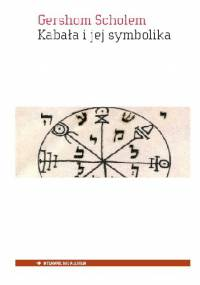 Gershom Scholem - Kabała i jej symbolika