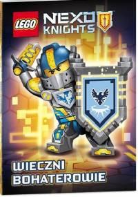 praca zbiorowa - Lego Nexo Knights. Wieczni bohaterowie