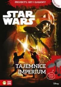 Anna Sobich-Kamińska - Tajemnice Imperium. Star Wars