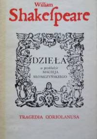 William Shakespeare - Tragedia Coriolanusa