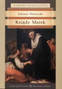 Juliusz Słowacki - Ksiądz Marek