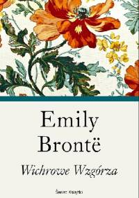 Emily Jane Brontë - Wichrowe Wzgórza
