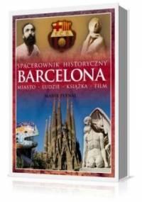 Marek Pernal - Barcelona. Miasto, ludzie, książka, film